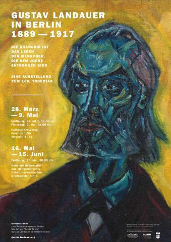 Gustav Landauer in Berlin 1889 - 1917 Ausstellung zum 100. Todestag